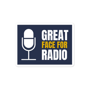 Great Face For Radio Sticker - What The Fuss Apparel