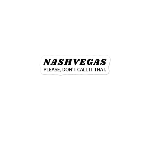Anti Nash-Vegas Sticker - What The Fuss Apparel