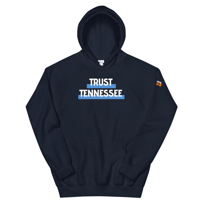 Trust Tennessee Unisex Hoodie - What The Fuss Apparel