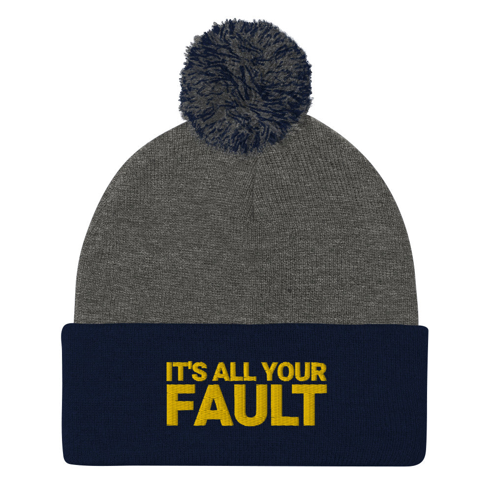 It's All Your Fault Beanie - What The Fuss Apparel