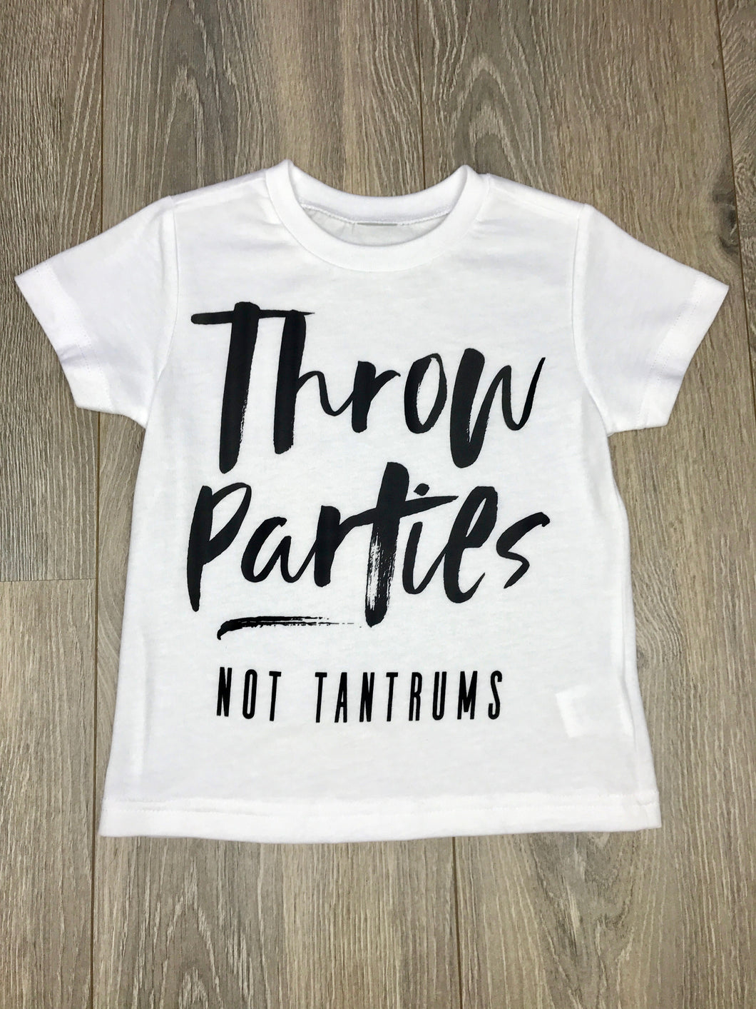 Nicky and Stella Throw Parties Not Tantrums Kids T-shirt
