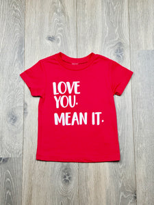 Nicky and Stella Love You Mean It T-shirt