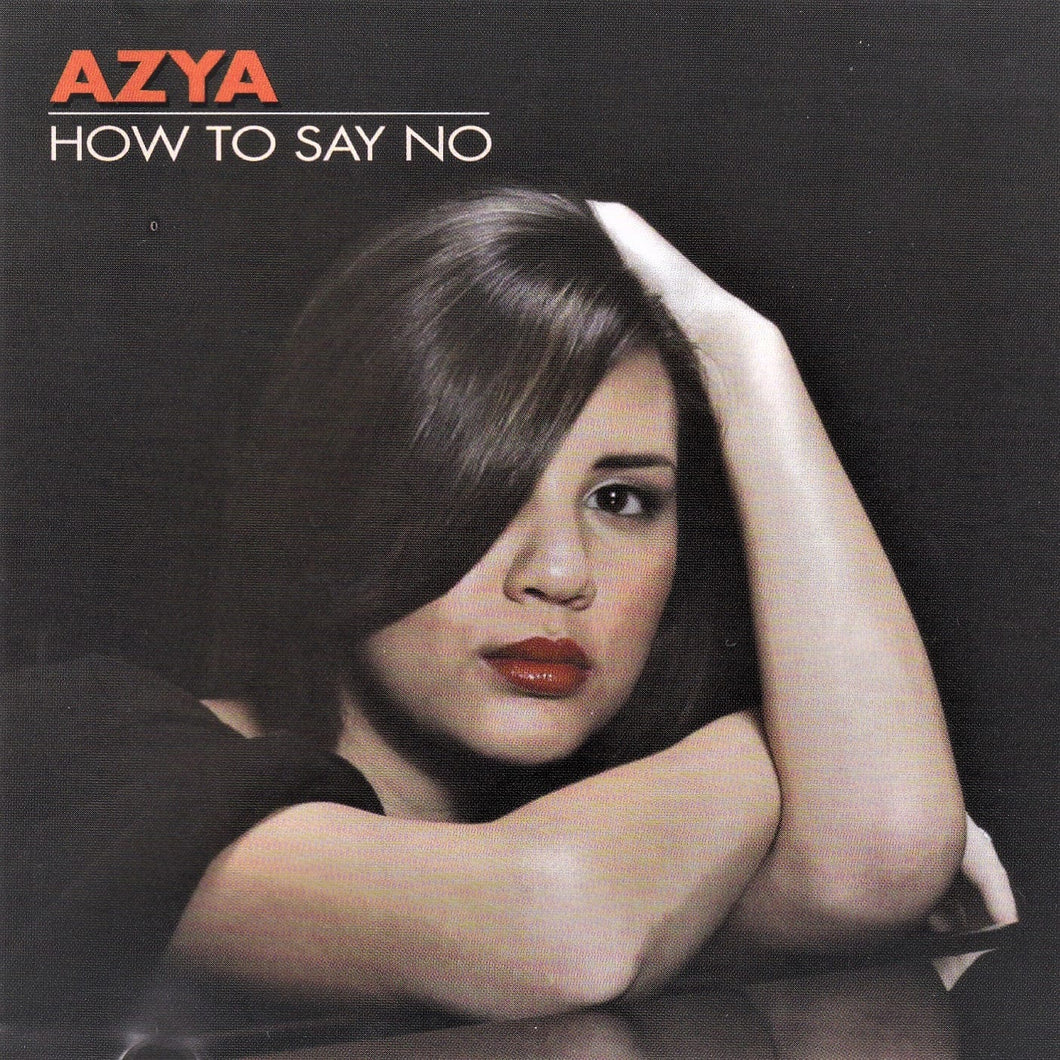 Azya   -  How To Say No -  Digital Download