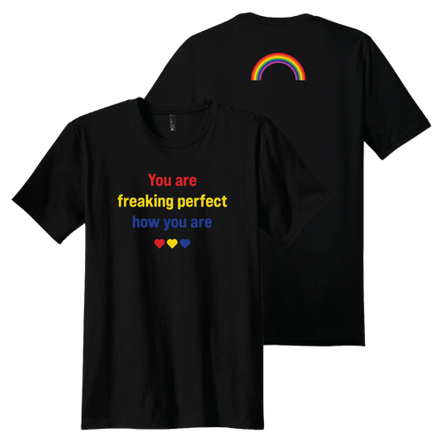 You Are Freaking Perfect Shirt (Pre-Order)