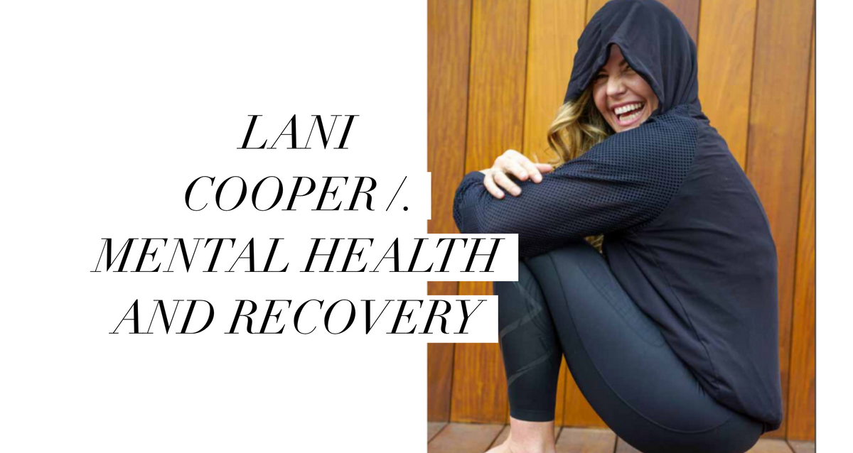 LANI COOPER /. Mental health and recovery.