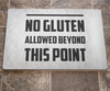 No Gluten Allowed Doormat