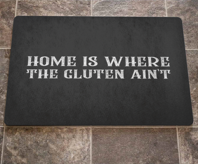 Home Is Where The Gluten Ain't Doormat