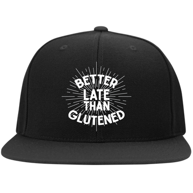 Better Late Than Glutened Flat Bill Snapback Hat