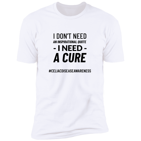 I Don't Need An Inspirational Quote - I Need - A Cure #CDA - Black - Man
