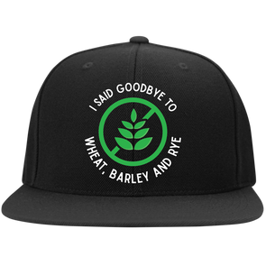 I Said Goodbye Flat Bill Snapback Hat