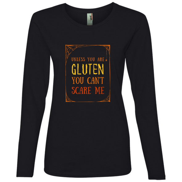Unless You Are Gluten, You Can't Scare Me