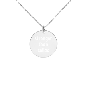 Stronger Than Celiac Engraved Silver Necklace