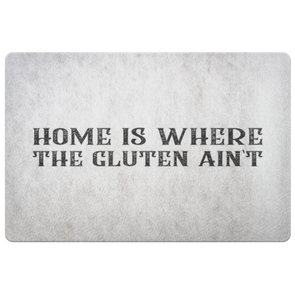 Home Is Where The Gluten Ain't