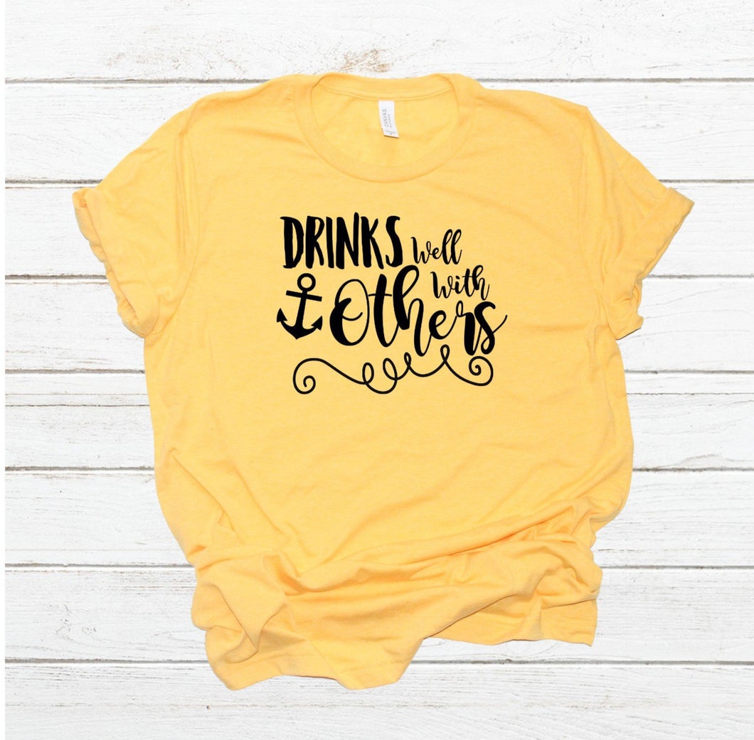 drinks well with others cruise shirt with anchor