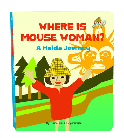 Where Is Mouse Woman? Board Book