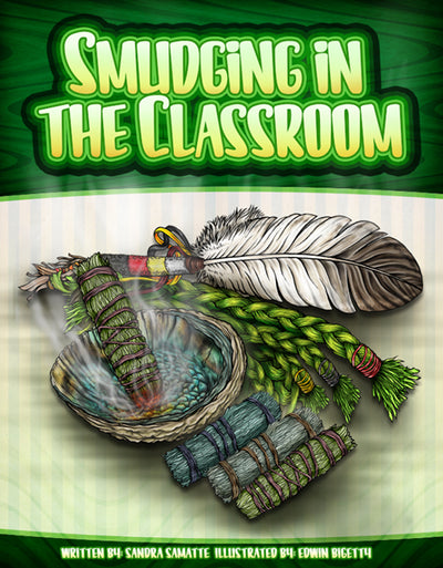 Smudging In The Classroom