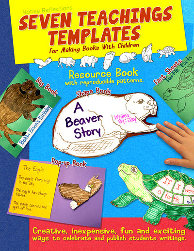 Seven Teachings Templates And Resource Book