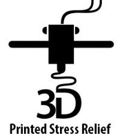 3D Printed Stress Relief