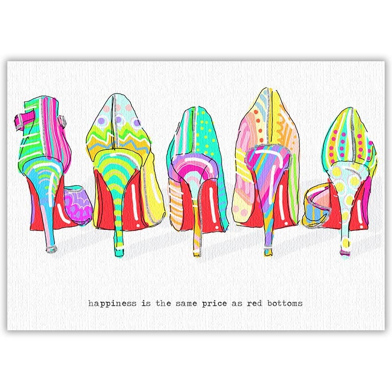 Happiness Is The Same Price As Red Bottoms (Rainbow)