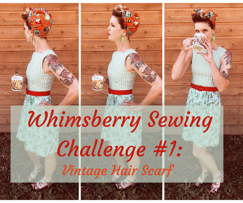 Whimsberry Sewing Challenge #1: Easy Vintage Style Hair Scarf - With a Giveaway!!