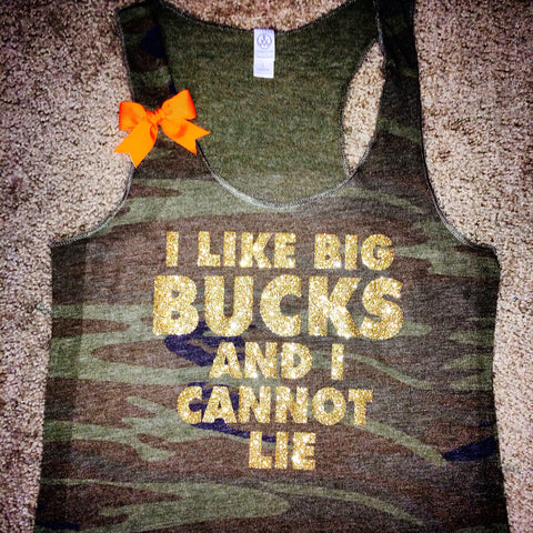 Camo - I Like Big Bucks and I Cannot Lie - Deer Hunting Tank - Ruffles with Love - Womens Fitness