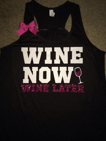 Wine Now Wine Later - Racerback Workout Tank - Womens Fitness - Ruffles with Love - Fitness Tank