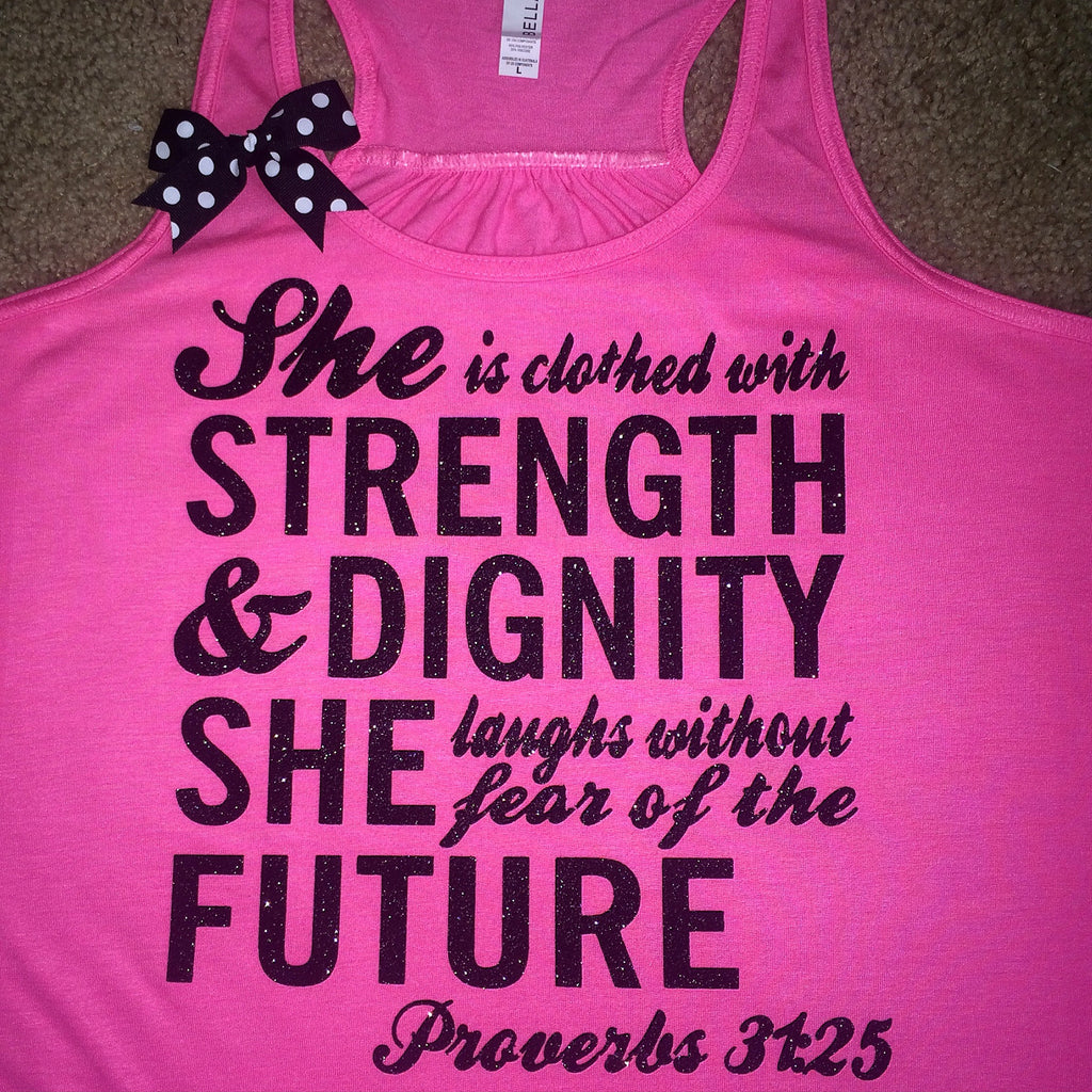 Proverbs 31 25: She Is Clothed With Strength And Dignity