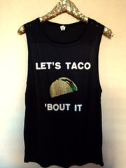 Let's Taco 'Bout It - Muscle Tank - Ruffles with Love - Womens Fitness Clothing - Workout Tank
