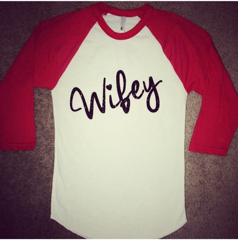 Wifey Raglan - Raglan - Jersey Shirt - Ruffles with Love - Design Your Own - Customize