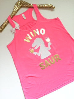 Winosaur - NEON PINK -Wine Tank - Ruffles with Love - Racerback Tank - Womens Fitness - Workout Clothing - Workout Shirts with Sayings