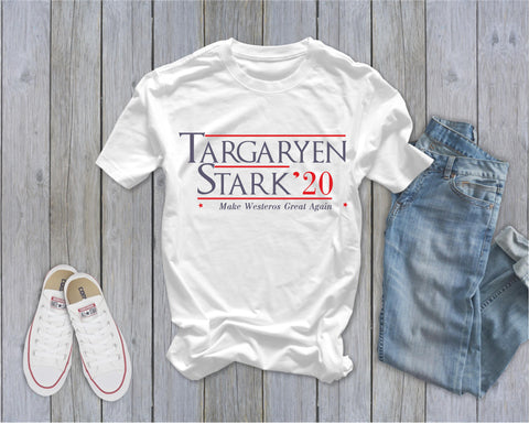 GOT Targaryen Stark 2020 - Make Westeros Great Again - Ruffles with Love - Tee