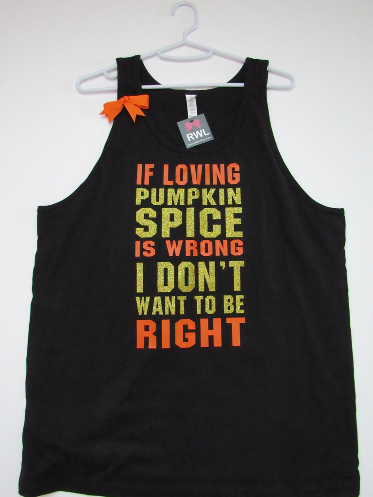 BLACK FRIDAY SAMPLE SALE - LARGE UNISEX TANK - PUMPKIN SPICE TANK  - Ruffles with Love - Racerback Tank - Womens Fitness - Workout Clothing - Workout Shirts with Sayings