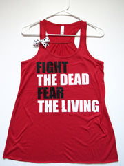 SALE -  FIGHT THE DEAD FEAR THE LIVING - Ruffles with Love - Racerback Tank - Womens Fitness - Workout Clothing - Workout Shirts with Sayings