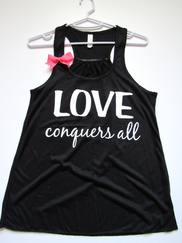 SALE -  LOVE CONQUERS ALL - Ruffles with Love - Racerback Tank - Womens Fitness - Workout Clothing - Workout Shirts with Sayings