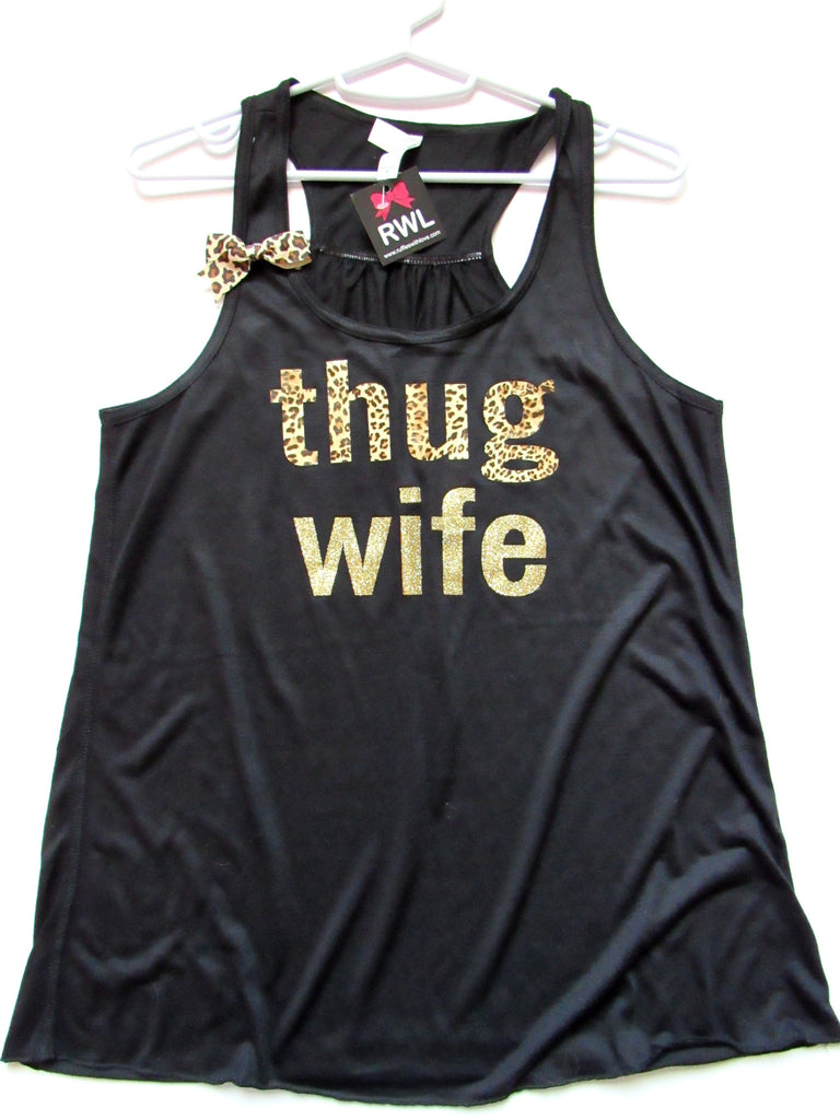 BLACK FRIDAY SAMPLE SALE -  THUG WIFE TANK - Ruffles with Love - Womens Fitness - Workout Clothing - Workout Shirts with Sayings