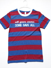 SALE - SMALL - ALL GAVE SOME, SOME GAVE ALL - T-SHIRT - Ruffles with Love - Womens Fitness - Workout Clothing - Workout Shirts with Sayings