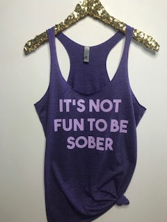 It's Not Fun To Be Sober  - Ruffles with Love - RWL - Graphic Tee