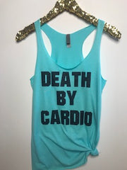 Death By Cardio   - Ruffles with Love - RWL - Graphic Tee