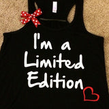 I'm a Limited Edition - Racerback Tank - Inspirational Tank - Workout - Womens Fitness