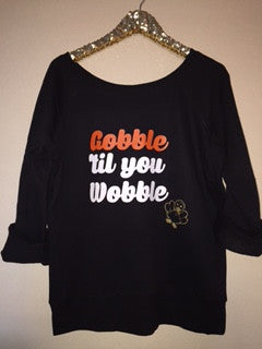 Gobble 'Til You Wobble - Thanksgiving Sweatshirt - Ruffles with Love - Holiday Sweatshirt - Off the Shoulder Sweatshirt - Womens Clothing - RWL