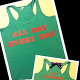 All Day Every Day No Excuses Work-out Racerback Tank Top