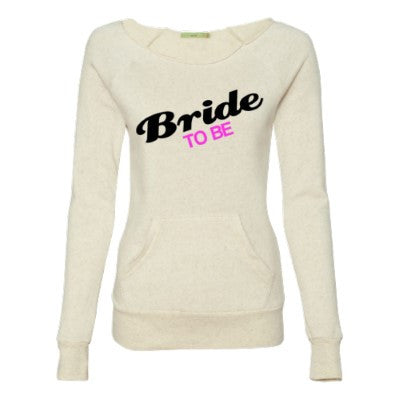 Bride to Be -  Eco Fleece - Off the Shoulder Sweatshirt - Ruffles with Love - Racerback Tank - Womens Fitness - Workout Clothing - Workout Shirts with Sayings
