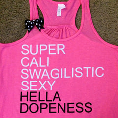 Super Cali...Hella Dopeness - Neon Pink - Ruffles with Love - Fun Tank
