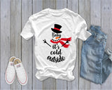 Baby It's Cold Outside - Snowman  - Ruffles with Love - Tee