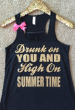 Drunk on You and High on Summertime - Ruffles with Love - Country Tank - RWL