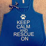 Keep Calm and Rescue On - Ruffles with Love - Racerback Tank - Womens Fitness - Workout Clothing - Workout Shirts with Sayings