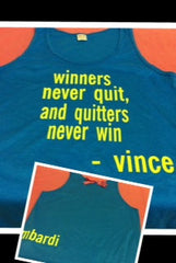 NEON Winners Never Quit and Quitters Never Win Racerback