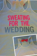 Sweating for the Wedding in PINK Work-out Tank Top