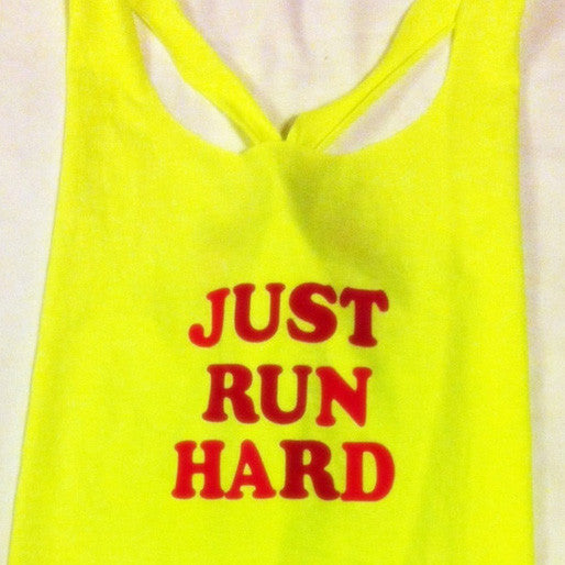 Just Run Hard Racerback Work-out Tank Top