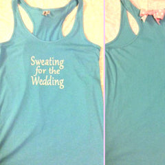 Sweating for the Wedding Work-out Racerback Tank Top